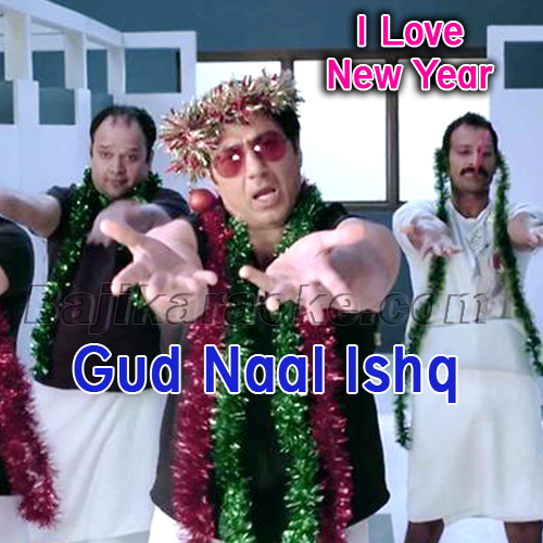 Gud Naal Ishq Mitha - Karaoke Mp3