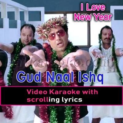 Gud Naal Ishq Mitha - Video Karaoke Lyrics