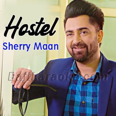 Hostel Sharry Mann - Karaoke Mp3
