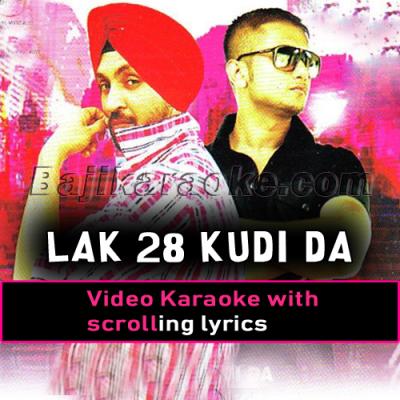 Lak 28 Kudi Da - Video Karaoke Lyrics
