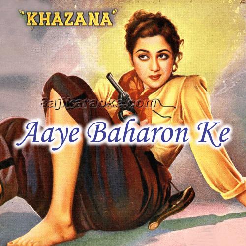 Aaye baharon ka mausam - Karaoke Mp3