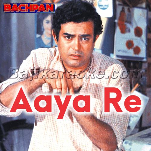 Aaya re khilone wala - Karaoke Mp3