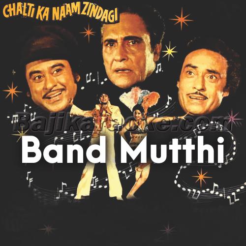 Band Muthi Lakh Ki - Karaoke Mp3