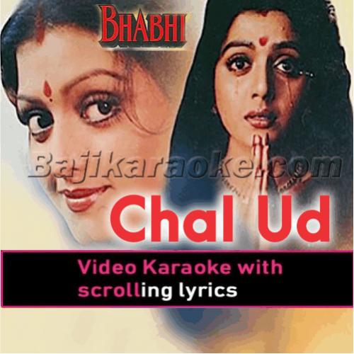 Chal Ud Ja Re Panchhi - Part 1 Karaoke Mp3