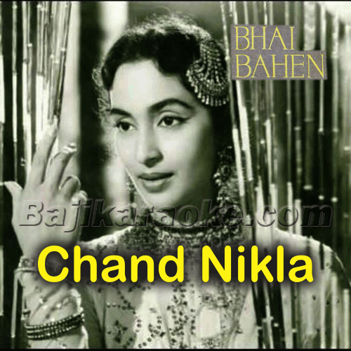 Chand Nikla Bhi Nahi - Karaoke Mp3