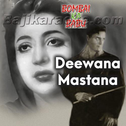 Deewana Mastana Hua Dil Jaane - Karaoke Mp3
