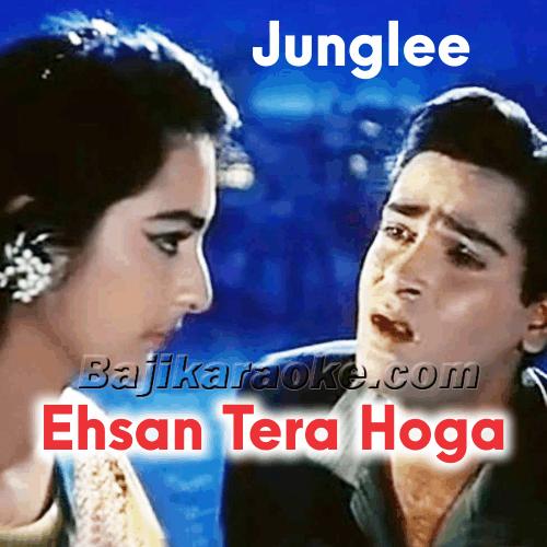 Ehsan tera hoga mujh par - Karaoke Mp3
