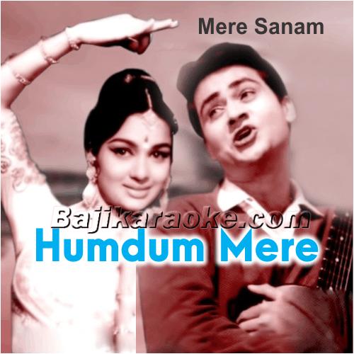 Humdum Mere Maan Bhi - Karaoke Mp3