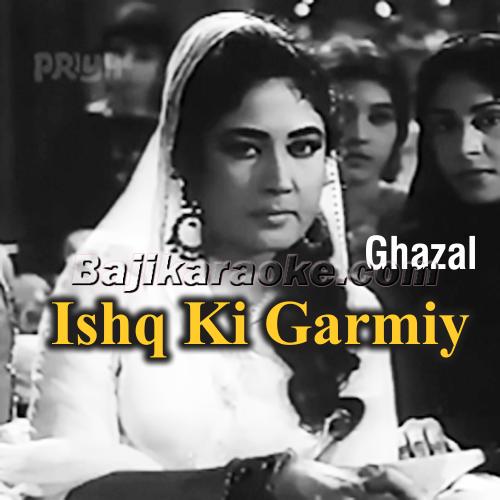 Ishq Ki Garmiy - E - Jazbaat - Karaoke Mp3
