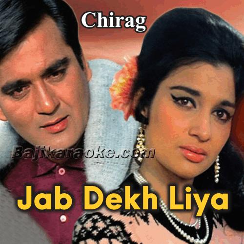 Jab Dekh Liya To - Karaoke Mp3