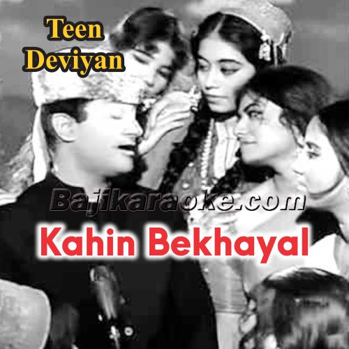 Kahin Bekhayal Ho Kar - Karaoke Mp3