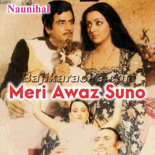 Meri Awaaz Suno - karaoke Mp3