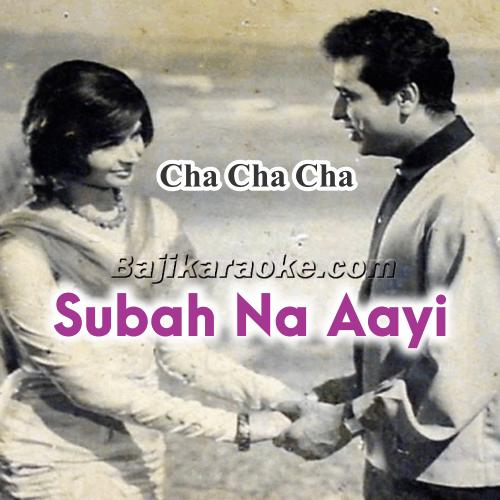 Subah Na Aayi Sham Na - Karaoke Mp3