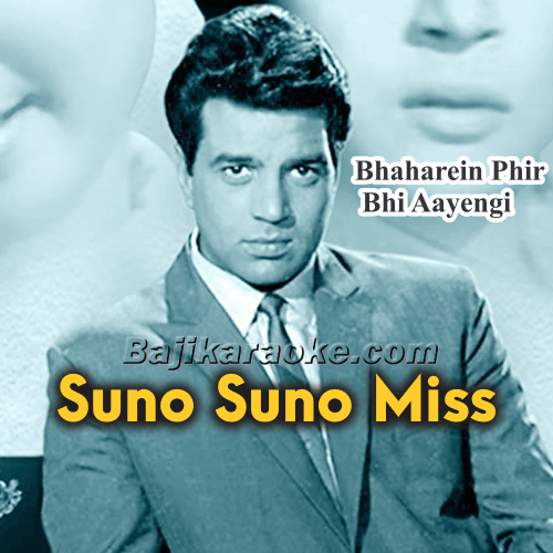 Suno Suno Miss - Karaoke Mp3