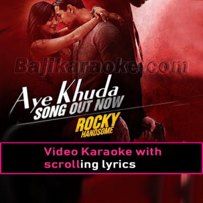Aye khuda - Video Karaoke Lyrics