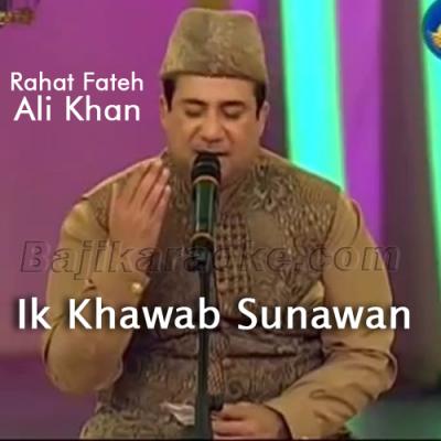 Ik Khawab Sunawan - Naat - Karaoke Mp3