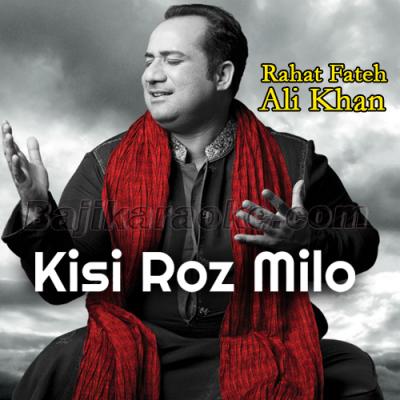 Kisi Roz Milo Hamen Sham Dhale - Karaoke Mp3