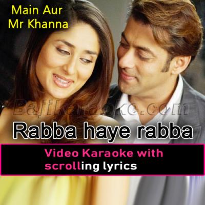 Rabba Haye Rabba - Video Karaoke Lyrics