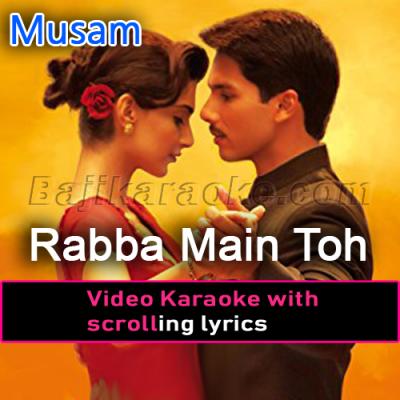 Rabba Main Toh Mar Gaya - Video Karaoke Lyrics