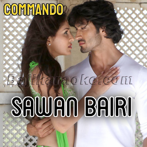 Sawan Bairi - Karaoke Mp3