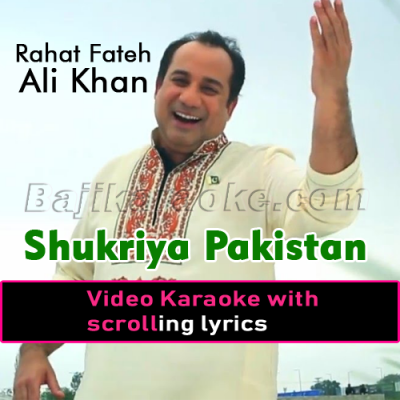 Shukriya Pakistan - Video Karaoke Lyrics