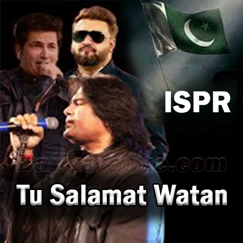 Tu Salamat Watan - With Chorus - Karaoke Mp3