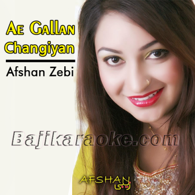 Ae gallan Changiyan Te Nai - Karaoke Mp3