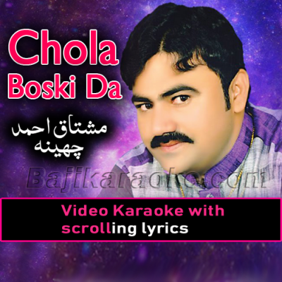 Chola Boski Da - Video Karaoke Lyrics