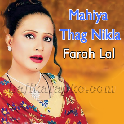 Mahiya Thag Nikla Aen - Karaoke Mp3