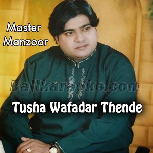 Tusha Wafadar Thende - Karaoke Mp3