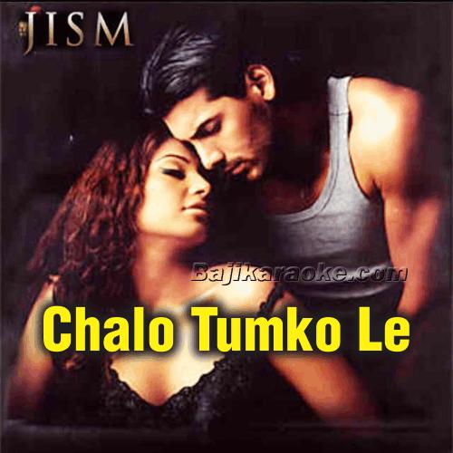Chalo Tumko Lekar Chalein - Karaoke Mp3
