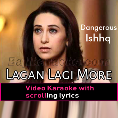 Lagan Lagi More Piya - Video Karaoke Lyrics