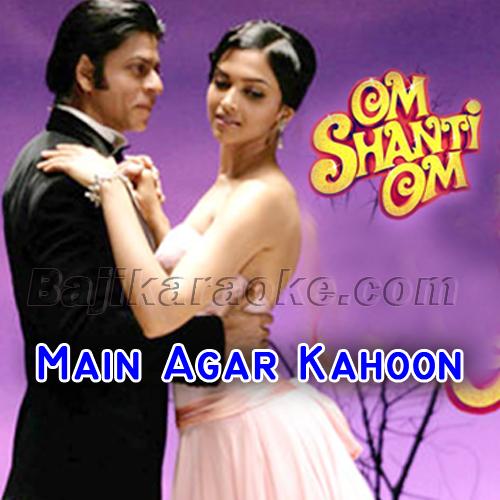 Main Agar Kahoon - Karaoke Mp3