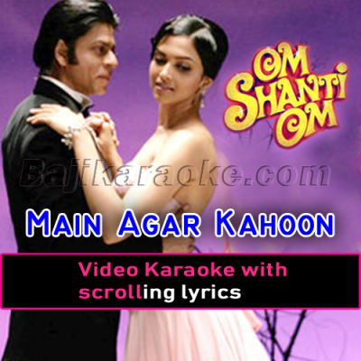 Main Agar Kahoon - Video Karaoke Lyrics