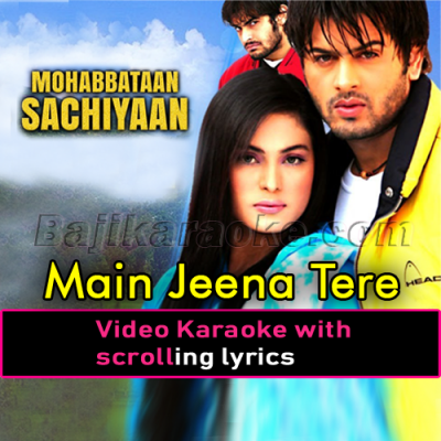 Main Jeena Tere Naal - Video Karaoke Lyrics