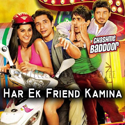 Har Ek Friend Kamina Hota Hai - Karaoke Mp3