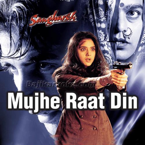 Mujhe Rat Din - Karaoke Mp3