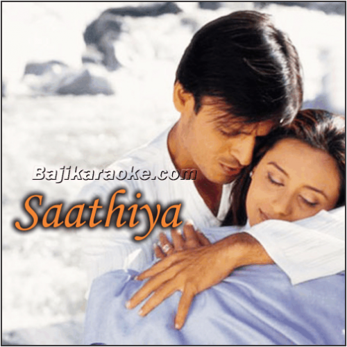 Saathiya - Karaoke Mp3