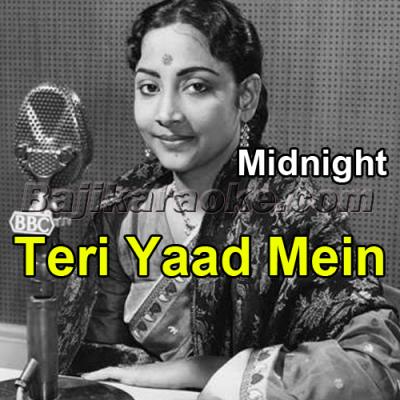 Teri Yaad Mein Sajan - Karaoke Mp3   Geeta Dutt   Midnight 1972