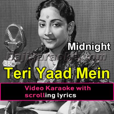 Teri Yaad Mein Sajan - Video Karaoke Lyrics   Geeta Dutt   Midnight 1972