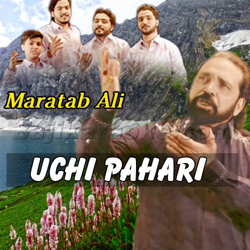 Uchi Pahari - With Sargam - Karaoke Mp3 | Maratab Ali