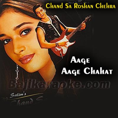 Aage Aage Chahat Chali - Karaoke Mp3