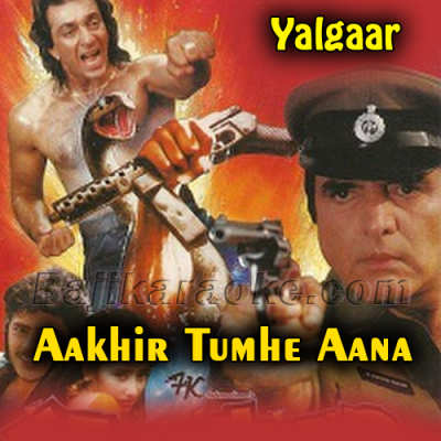 Aakhir Tumhe Aana Hai - Karaoke Mp3