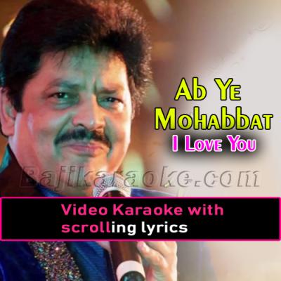 Ab Ye Mohabbat - Video Karaoke Lyrics