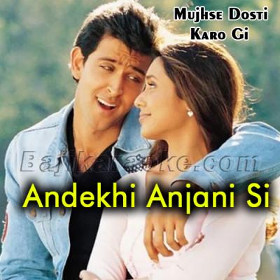 Andekhi anjani si - Karaoke Mp3