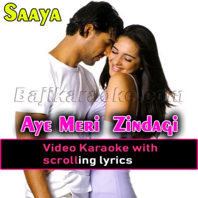 Aye Meri Zindagi Tu Mere Saath Hai - Video Karaoke Lyrics