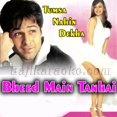 Bheed Mein Tanhai Mein - Karaoke Mp3