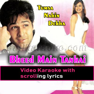 Bheed Main Tanhai Mein - Video Karaoke Lyrics
