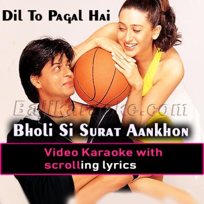 Bholi Si Surat Aankhon Mein Masti - Video Karaoke Lyrics