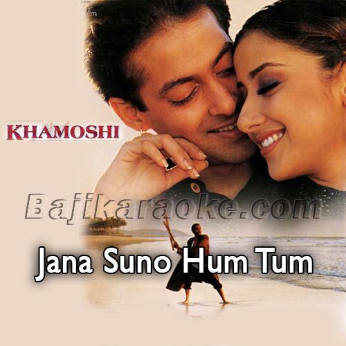 Jana Suno Hum Tum Pe Marte Hain - Karaoke Mp3